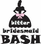 Bitter Bridesmaid Bash